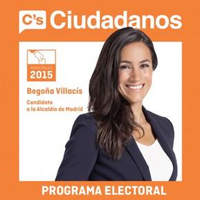 """Programa de C'S Madrid """"El Madrid que queremos los ciudadanos"""""""